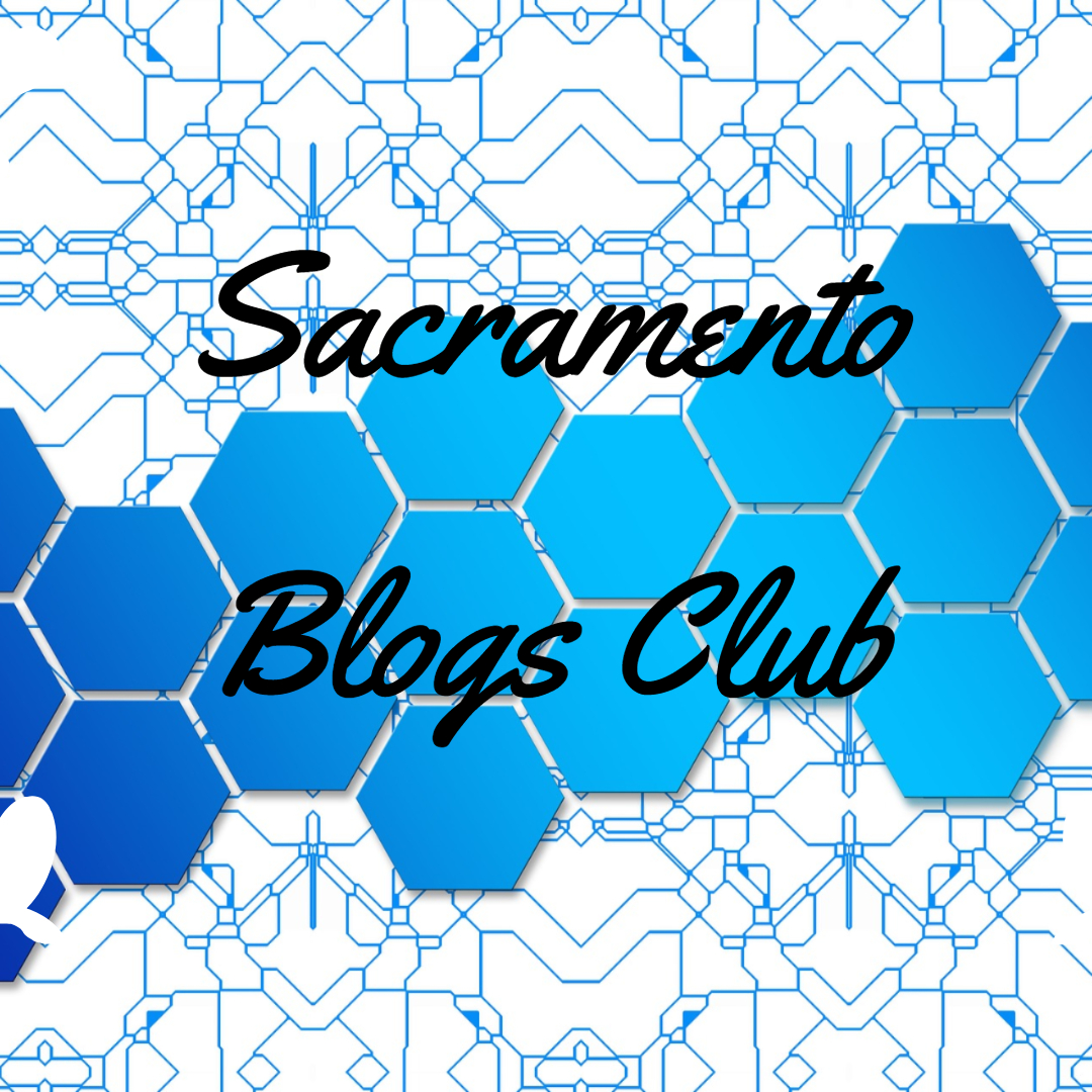 Sacramento Blogs Club